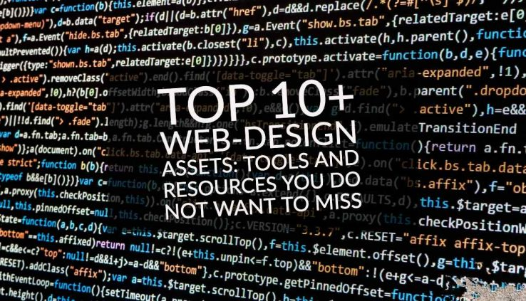 Top 10+ Web-Design Assets: Tools and Resources You Do Not Want to Miss